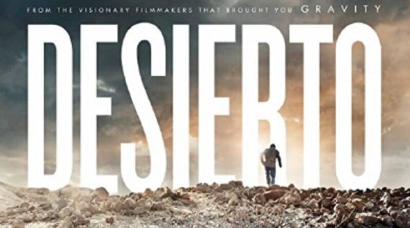 Sinopsis Film Desierto, Kisah Imigran Gelap Meksiko
