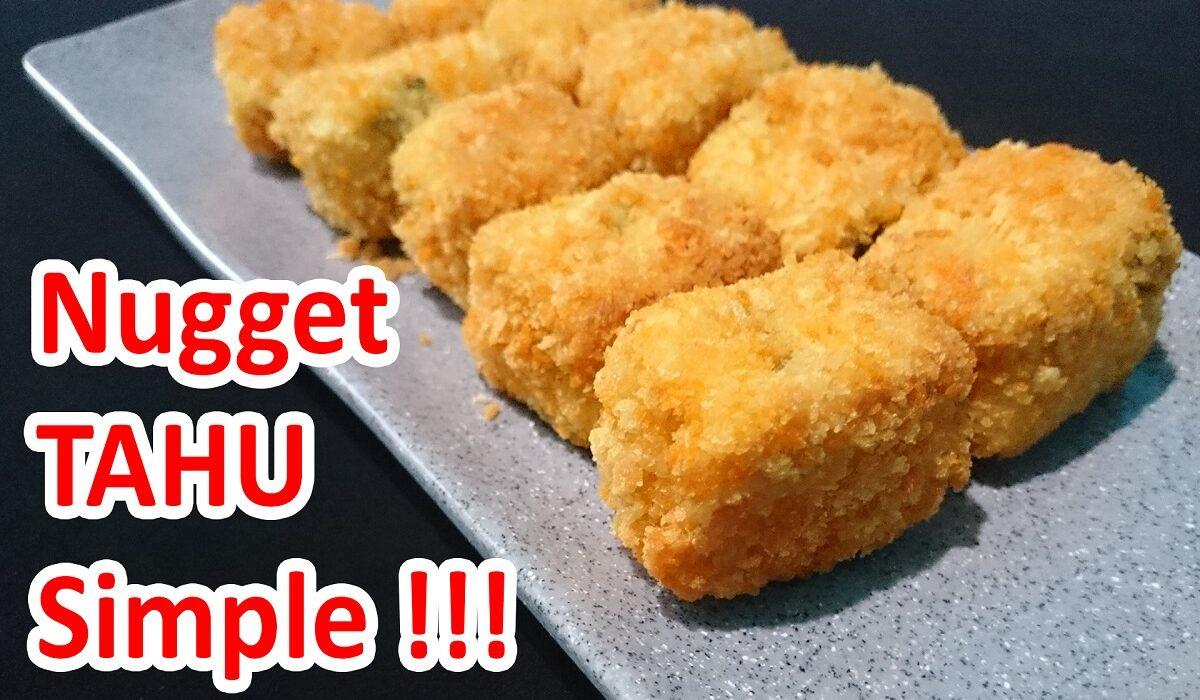 Resep Nugget Tahu Crispy Sederhana