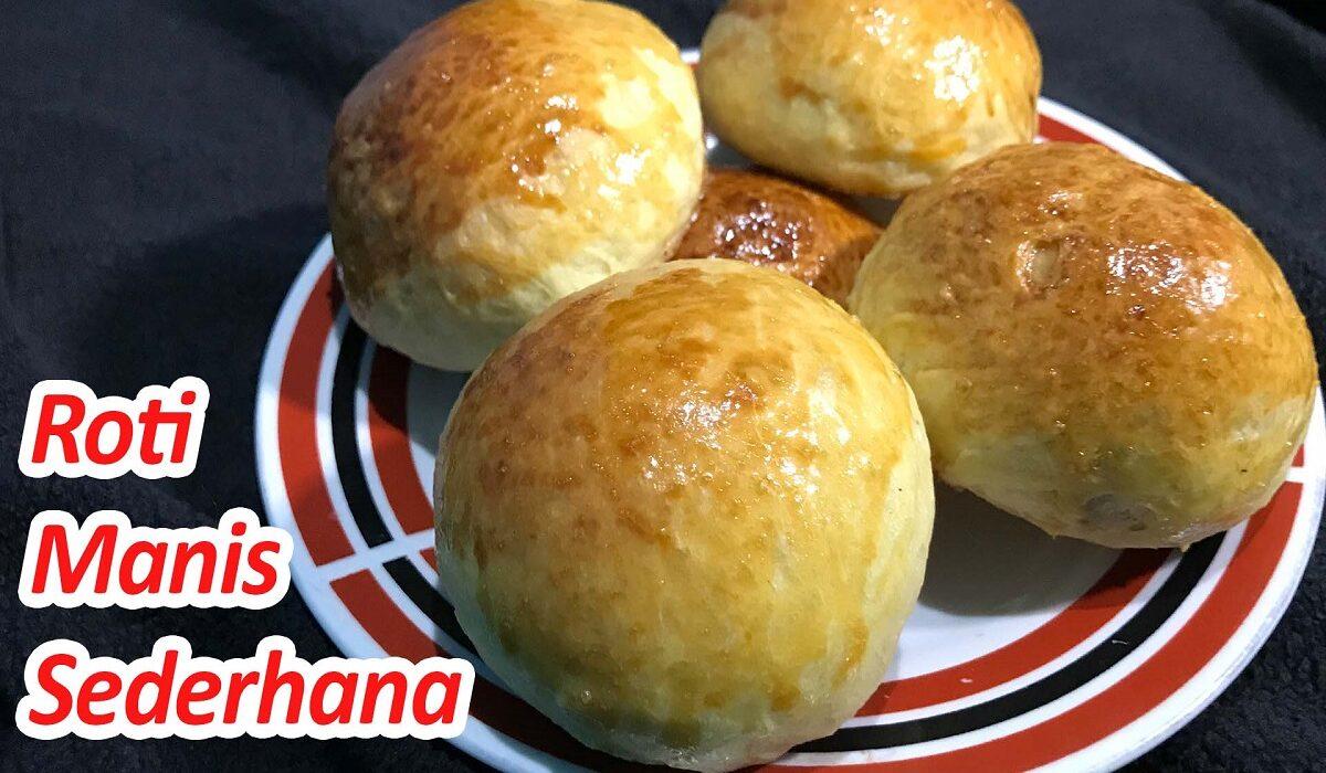 Resep Roti Manis Empuk dan Lembut